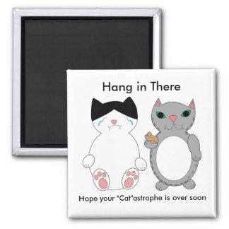 Cats Feel Better Encouragement Square Magnet