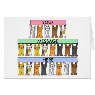 Cats hold banners  to customise with your message. card