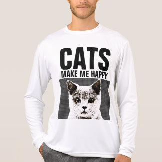 CATS MAKE ME HAPPY, Funny T-shirts