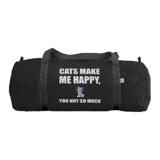 Cats Make Me Happy You Not So Much Funny Gym Bag