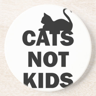 Cats Not Kids Drink Coaster