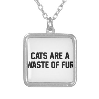 Cats Waste of Fur Silver Plated Necklace