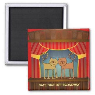 Cats: Way Off Broadway refrigerator magnet