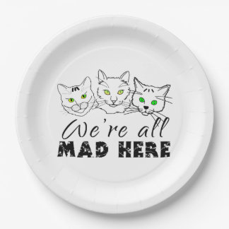 Cats - We're All Mad Here 9 Inch Paper Plate