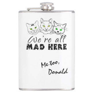 Cats - We're All Mad Here Hip Flask