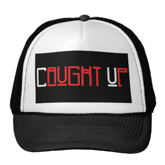 Caught UP Hat