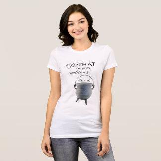 Cauldron T-Shirt