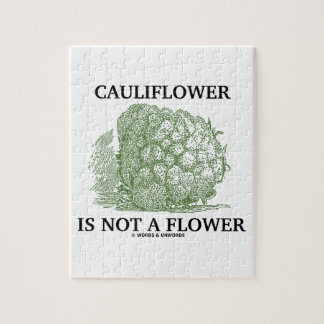 Cauliflower Is Not A Flower (Food For Thought) Jigsaw Puzzles