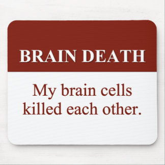 Cause of Brain Death (2) Mouse Pad
