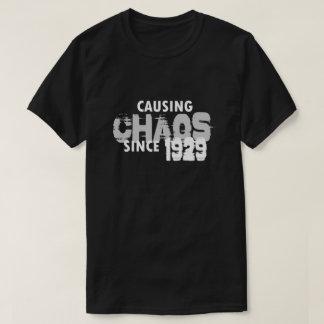 Causing Chaos Since 1929T-Shirt Bday Gift Shirt