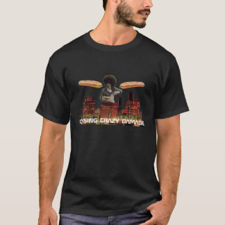 causing crazy damage - Customized T-Shirt