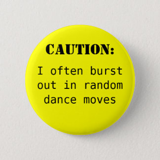 Caution: 6 Cm Round Badge