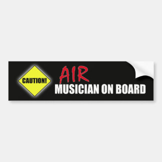 Caution-Air Musician On Board Bumper Sticker