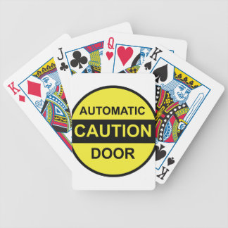 Caution Automatic Door Poker Deck