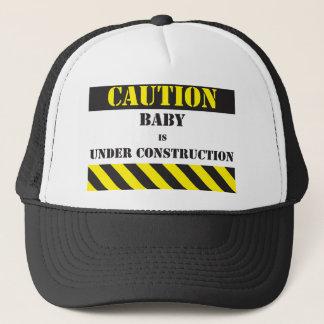Caution Baby under construction Trucker Hat
