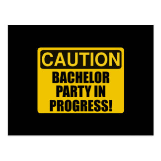 Caution Bachelor Party Progress Postcard
