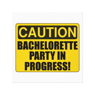 Caution Bachelorette Party Progress Canvas Print