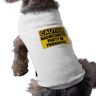 Caution Bachelorette Party Progress Sleeveless Dog Shirt