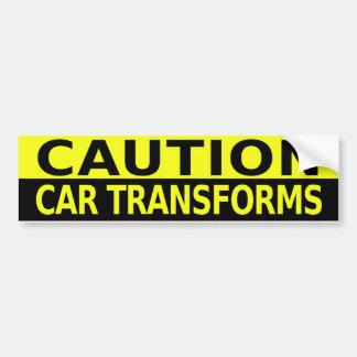 CAUTION CAR TRANSFORMS BUMPER STICKER