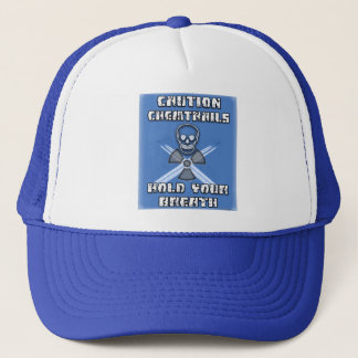 Caution Chemtrails Hold Your Breath Trucker Hat