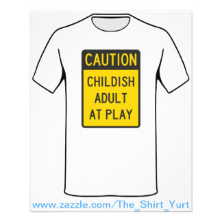 Caution Childish Adult at Play Personalized Flyer