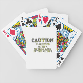 Caution Diagnosed with a Severe Case of the Cuties Bicycle Playing Cards