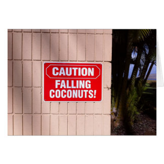 Caution - Falling Coconuts! Card