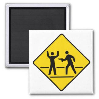 Caution High Crime Area Magnet