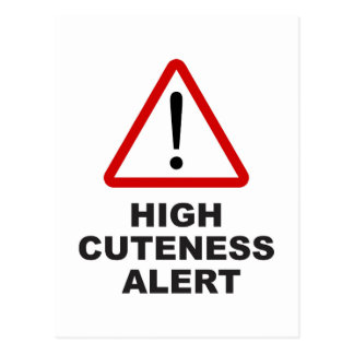 Caution high cuteness alert postcard