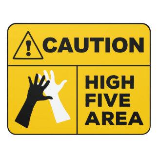 Caution! High Five Area! Door Sign
