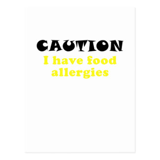 Caution I Have Food Allergies Postcard