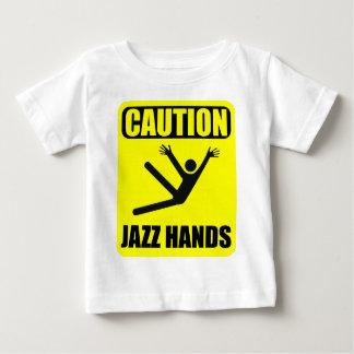 Caution Jazz Hands Baby T-Shirt
