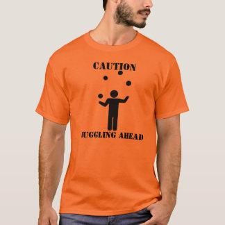 Caution: Juggling Ahead T-Shirt