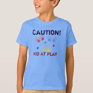 Caution - Kid at Play -T-shirt Shirt