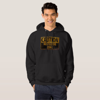 Caution Mistletoe Zone Christmas Kiss Danger Sign Hoodie