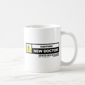 Caution new doctor coffee mug