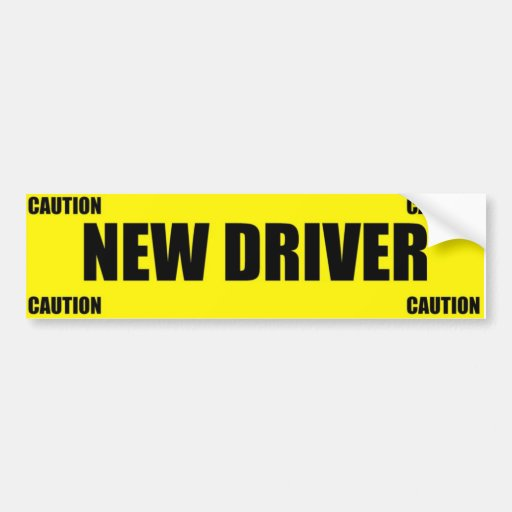 Caution New Driver Bumper Sticker