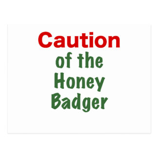 Caution of the Honey Badger Postcard