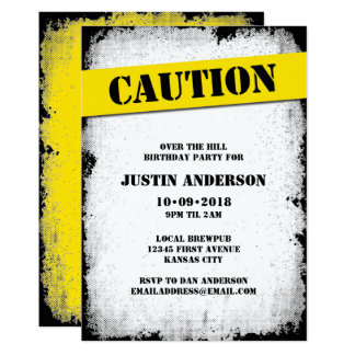 CAUTION Over the Hill Birthday Card
