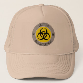CAUTION RADIOACTIVE MIND TRUCKER HAT