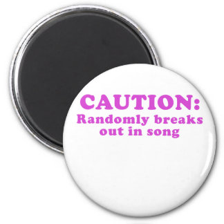 Caution Randomly Breaks Out in Song Magnet