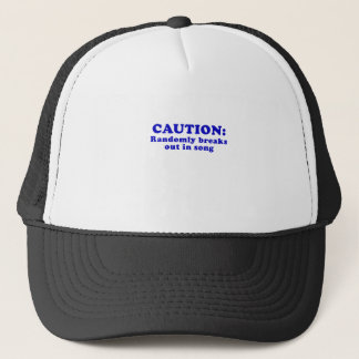 Caution Randomly Breaks Out in Song Trucker Hat