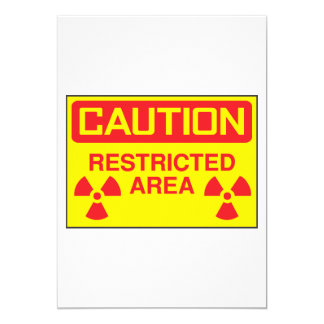 Caution Restricted Area Greeting Cards