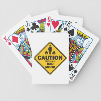 Caution She's in a Bad Mood Bicycle Playing Cards