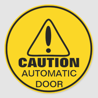 Caution Sign Automatic Door Classic Round Sticker