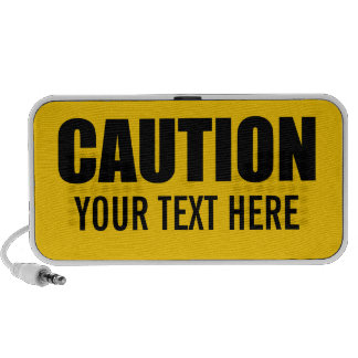 Caution Sign With Your Text Travel Speakers