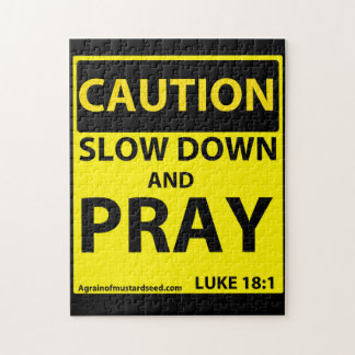 Caution Slow down and pray Jigsaw Puzzle