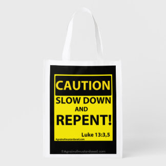 Caution Slow down and repent Market Tote