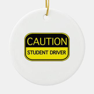 Caution Student Driver Ceramic Ornament
