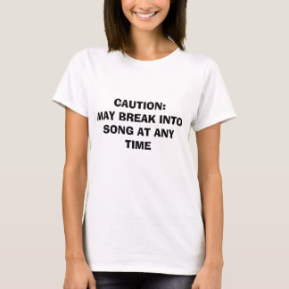 CAUTION! T-Shirt